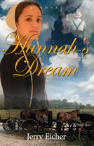 Hannah's Dream by Jerry Eicher